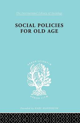 Social Policies for Old Age by B.E. Shenfield image