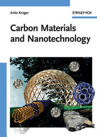 Carbon Materials and Nanotechnology by Anke Kruger image