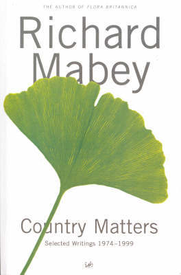 Country Matters by Richard Mabey