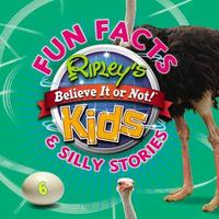 Ripley's Fun Facts and Silly Stories 6 by RIPLEY