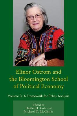 Elinor Ostrom and the Bloomington School of Political Economy by Daniel H. Cole image