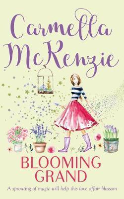 Blooming Grand by Carmella McKenzie