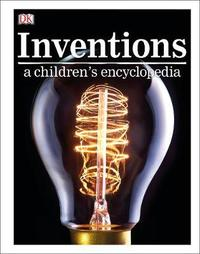 Inventions A Children's Encyclopedia by DK