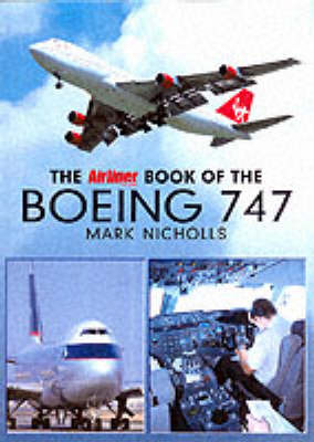 """The """"Airliner World"""" Book of the Boeing 747 by Mark Nicolls image"""