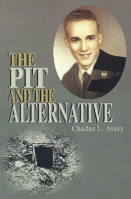 The Pit and the Alternative by Charles L Avery image