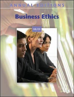 Business Ethics 2008-2009 by John E Richardson