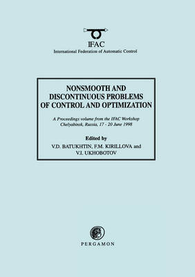 Nonsmooth and Discontinuous Problems of Control and Optimization 1998 by V. D. Batukhtin