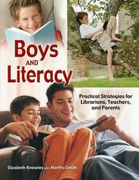 Boys and Literacy by Elizabeth Knowles