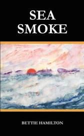 Sea Smoke by Bettie Hamilton image