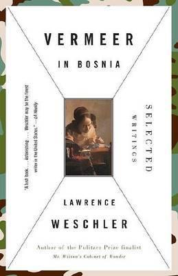 Vermeer In Bosnia by Lawrence Weschler image