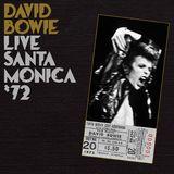 Live Santa Monica '72 by David Bowie