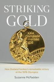 Striking Gold by Suzanne McFadden