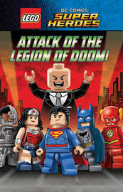 LEGO DC SUPERHEROES: Attack of the Legion of Doom! by Scholastic