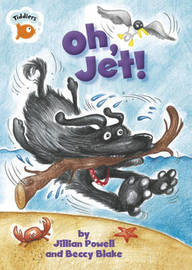 Tiddlers: Oh, Jet! by Jillian Powell image