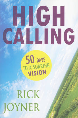High Calling by Rick Joyner image