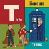 Doctor Who: T is for Tardis by Adam Howling