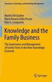 Knowledge and the Family Business by Manlio del Giudice