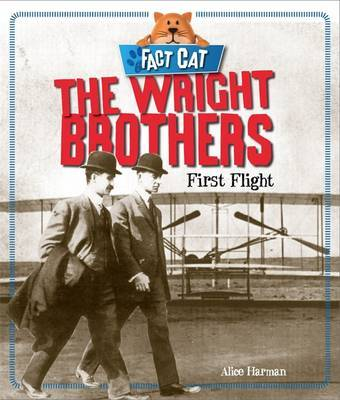 Fact Cat: History: The Wright Brothers by Jane Bingham