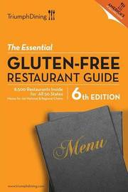 The Essential Gluten Free Restaurant Guide by Triumph Dining