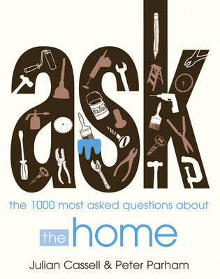 ASK: the 1000 most-asked questions about HOME by Julian Cassell image