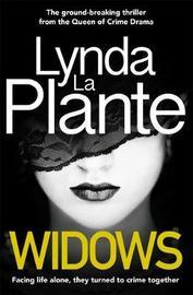 Widows by Lynda La Plante
