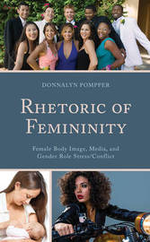 Rhetoric of Femininity by Donnalyn Pompper image