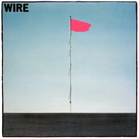 Pink Flag (special edition) by Wire