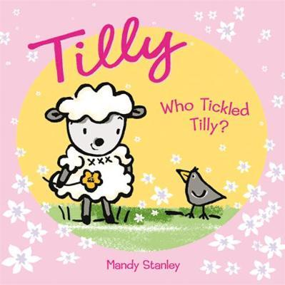 WHO TICKLED TILLY? image