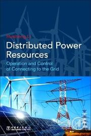 Distributed Power Resources by Ruisheng Li