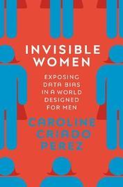 Invisible Women by Caroline Criado-Perez