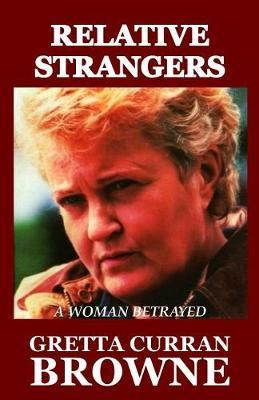 Relative Strangers by Gretta Curran Browne