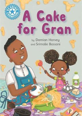 Reading Champion: A Cake for Gran by Damian Harvey image