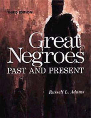 Great Negroes: Past and Present by Jawanza Kunjufu image