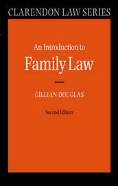 An Introduction to Family Law by Gillian Douglas
