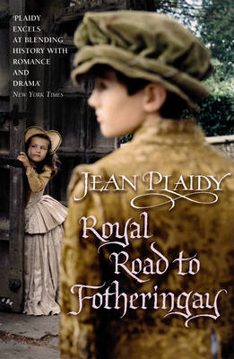 Royal Road to Fotheringay by Jean Plaidy image