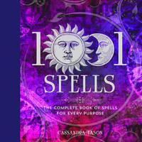 1001 Spells by Cassandra Eason