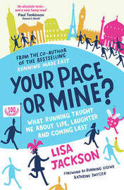 Your Pace or Mine? by Lisa Jackson