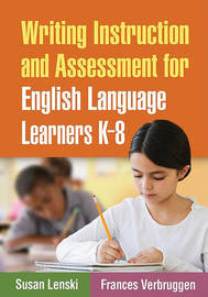Writing Instruction and Assessment for English Language Learners K-8 by Susan Lenski image