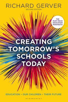 Creating Tomorrow's Schools Today by Richard Gerver image