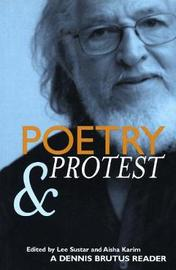 Poetry And Protest by Dennis Brutus image