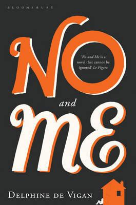No and Me by Delphine de Vigan image