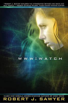 Watch by Robert J Sawyer