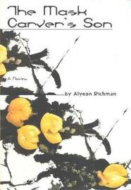 The Mask Carver's Son by Alyson Richman