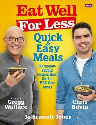 Eat Well for Less: Quick and Easy Meals by Jo Scarratt-Jones image