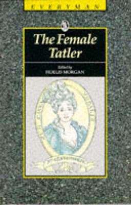 The Female Tatler by Fidelis Morgan