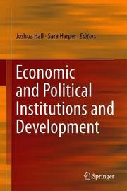Economic and Political Institutions and Development