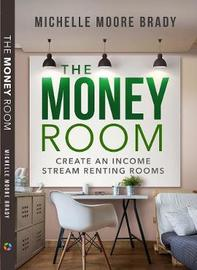 The Money Room by Michelle Brady