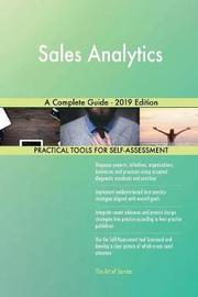 Sales Analytics A Complete Guide - 2019 Edition by Gerardus Blokdyk image