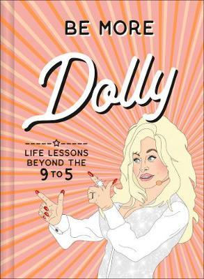 Be More Dolly by Alice Gomer
