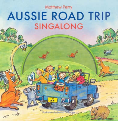 Aussie Roadtrip Singalong by Matthew Perry image